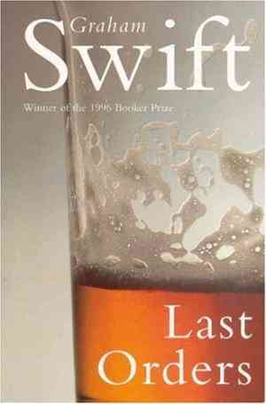 Buy Last Orders by Graham Swift online in india - Bookchor | 9780330345606