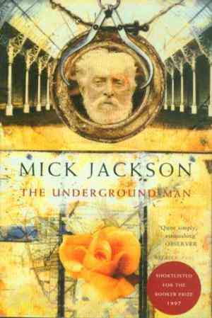 Buy The Underground Man by Mick Jackson online in india - Bookchor | 9780330349567
