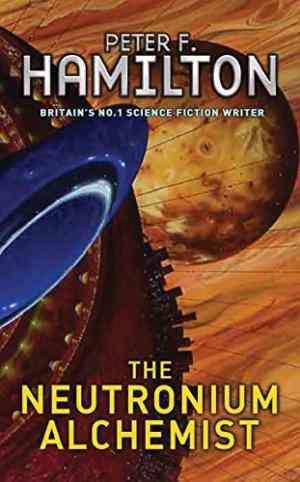 Buy Neutronium Alchemist by Peter F Hamilton , Peter F Hamilton online in india - Bookchor   9780330351430