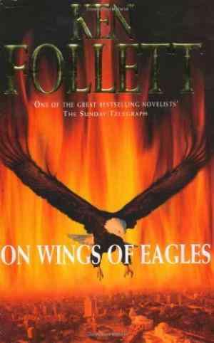 Buy On Wings of Eagles by Ken Follett online in india - Bookchor | 9780330354516