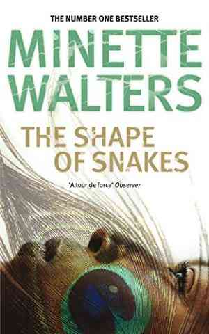 Buy The Shape of Snakes by Minette Walters online in india - Bookchor | 9780330373258