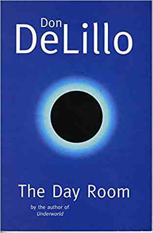 Buy The Day Room by Don DeLillo online in india - Bookchor | 9780330374293