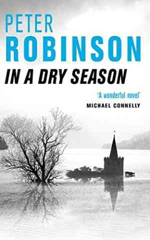 Buy In a Dry Season by Peter Robinson online in india - Bookchor   9780330392013