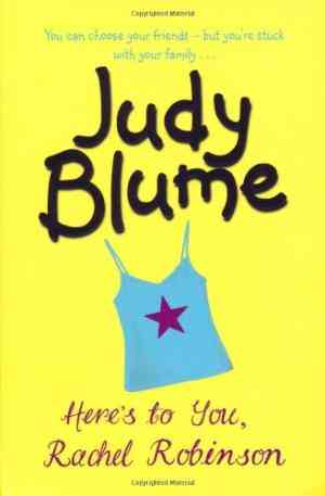 Buy Heres to You, Rachel Robinson by Judy Blume online in india - Bookchor | 9780330398060