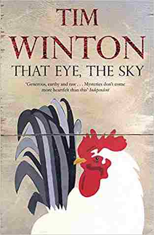 Buy That Eye, the Sky by Tim Winton online in india - Bookchor   9780330412513