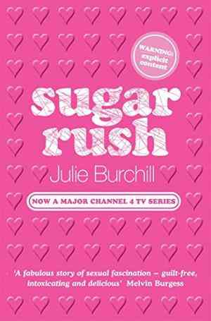 Buy Sugar Rush by Julie Burchill online in india - Bookchor | 9780330415835