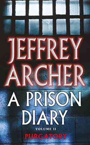 Buy Prison Diary 2 by Jeffrey Archer online in india - Bookchor   9780330418843