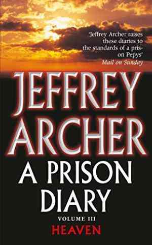 Buy Prison Diary 3 by Jeffrey Archer online in india - Bookchor | 9780330418850