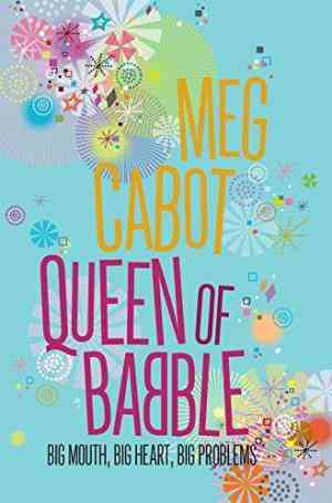 Buy Queen of Babble by Meg Cabot online in india - Bookchor | 9780330418898