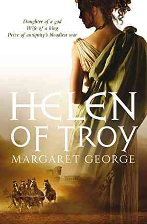 Buy Helen of Troy by Margaret George online in india - Bookchor | 9780330418911