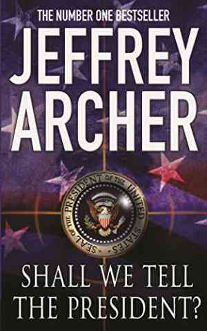 Buy Shall We Tell the President by Jeffrey Archer online in india - Bookchor   9780330418966