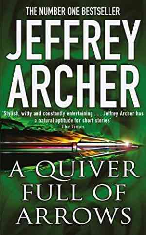 Buy Quiver Full of Arrows by Jeffrey Archer online in india - Bookchor | 9780330419017