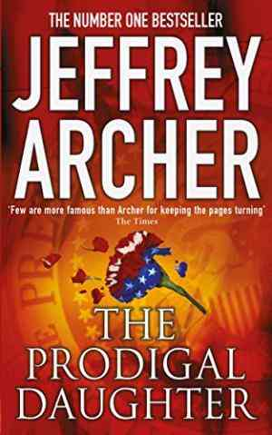 Buy The Prodigal Daughter by Jeffrey Archer online in india - Bookchor   9780330419024