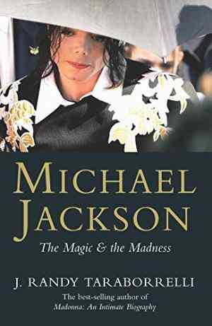 Buy Michael Jackson: The Magic and the Madness by J Randy Taraborrelli online in india - Bookchor | 9780330420051