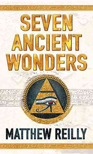 Buy Seven Ancient Wonders by Matthew Reilly online in india - Bookchor   9780330426572