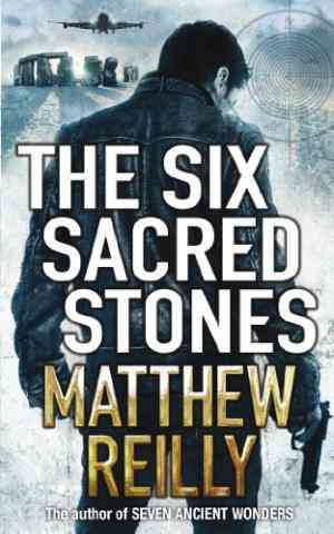 Buy The Six Sacred Stones by Matthew Reilly online in india - Bookchor | 9780330426589