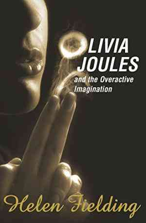 Buy Olivia Joules and the Overactive Imagination by Helen Fielding online in india - Bookchor   9780330432733