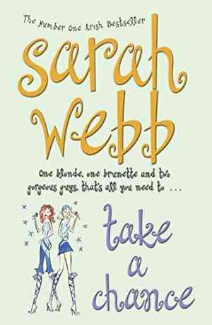 Buy Take a Chance by Sarah Webb online in india - Bookchor   9780330435734
