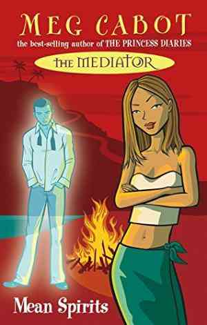 Buy The Mediator 3: Mean Spirits by Meg Cabot online in india - Bookchor   9780330437394