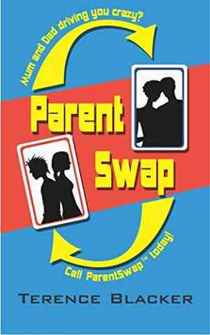 Buy ParentSwap by Terence Blacker online in india - Bookchor | 9780330437417