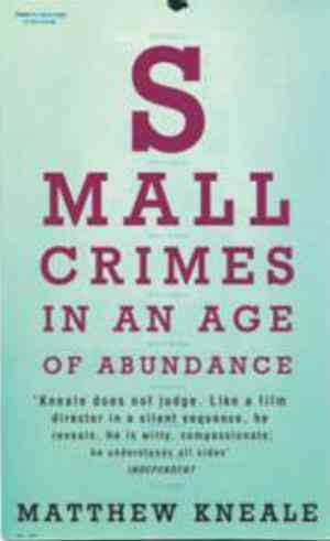 Buy Small Crimes by Matthew Kneale online in india - Bookchor   9780330439657