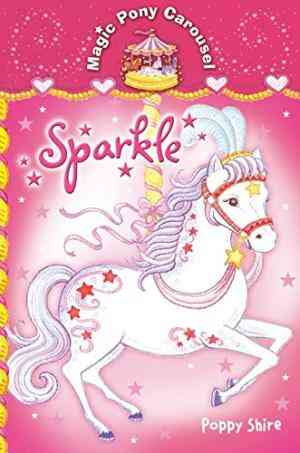 Buy Sparkle by Poppy Shire , Strawberrie Donnelly Illustrated online in india - Bookchor | 9780330440417