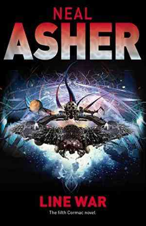 Buy Line War: The Fifth Cormac Novel by Neal Asher online in india - Bookchor   9780330441544