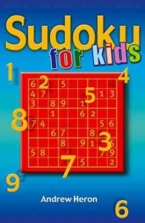 Buy Sudoku for Kids by Andrew Heron online in india - Bookchor | 9780330443395