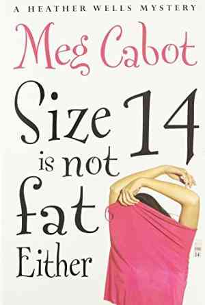 Buy Size 14 is Not Fat Either by Meg Cabot online in india - Bookchor   9780330443944