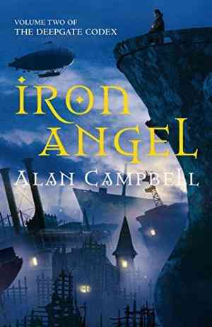 Buy Iron Angel by Alan Campbell online in india - Bookchor | 9780330444774