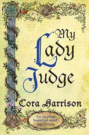 Buy My Lady Judge by Cora Harrison online in india - Bookchor   9780330445993