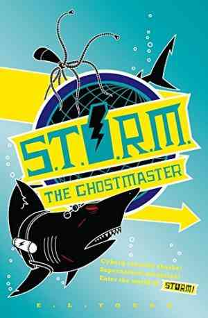Buy S. T. O. R. M.   The Ghostmaster by E.L. Young online in india - Bookchor   9780330446419