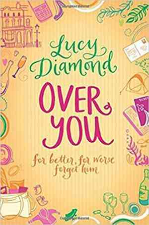 Buy Over You by Lucy Diamond online in india - Bookchor | 9780330446440