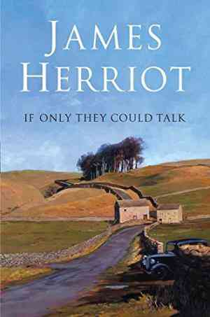 Buy If Only They Could Talk by James Herriot online in india - Bookchor | 9780330447089