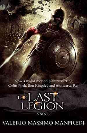 Buy Last Legion by Valerio Massimo Manfredi online in india - Bookchor | 9780330447294
