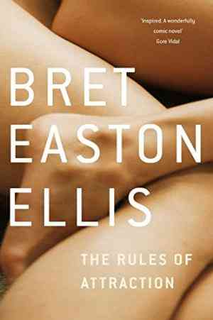 Buy The Rules of Attraction by Bret Easton Ellis online in india - Bookchor | 9780330447980
