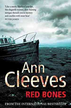 Buy Red Bones by Ann Cleeves online in india - Bookchor | 9780330448260