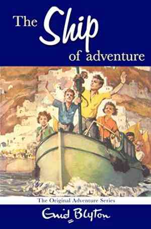 Buy Ship of Adventure by Enid Blyton online in india - Bookchor   9780330448390
