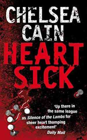 Buy Heartsick by Chelsea Cain online in india - Bookchor | 9780330449809