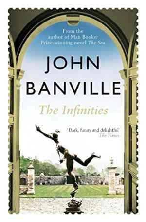 Buy Infinities by John Banville online in india - Bookchor   9780330450256