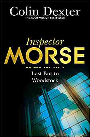 Buy Last Bus to Woodstock by Colin Dexter online in india - Bookchor | 9780330451185