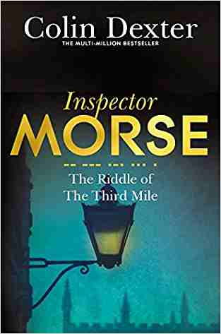 Buy Riddle of the Third Mile by Colin Dexter online in india - Bookchor | 9780330451246