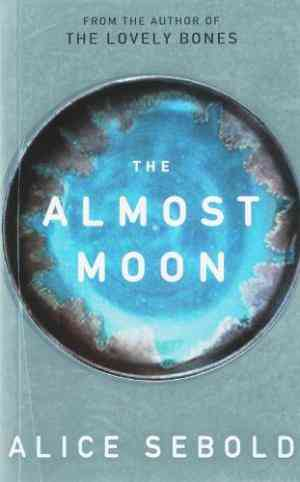 Buy The Almost Moon by Alice Sebold online in india - Bookchor | 9780330451376