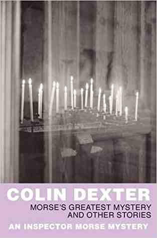 Buy Morses Greatest Mystery and Other Stories by Colin Dexter online in india - Bookchor | 9780330451901