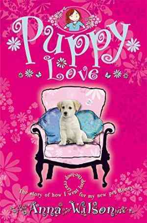 Buy Puppy Love by Anna Wilson online in india - Bookchor | 9780330452892