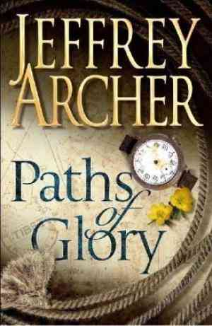 Buy Paths of Glory by Jeffrey Archer online in india - Bookchor   9780330453127