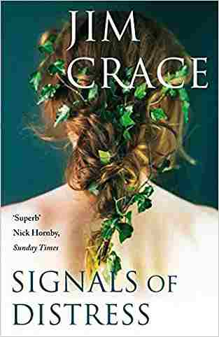 Buy Signals of Distress by Jim Crace online in india - Bookchor   9780330453349