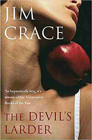 Buy The Devils Larder by Jim Crace online in india - Bookchor | 9780330453356