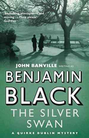 Buy Silver Swan by Benjamin Black online in india - Bookchor   9780330454087