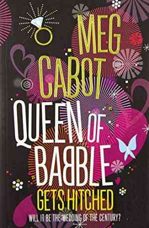 Buy Queen of Babble Gets Hitched by Meg Cabot online in india - Bookchor | 9780330455756